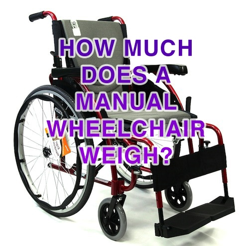 How Much Does a Manual Wheelchair Weigh