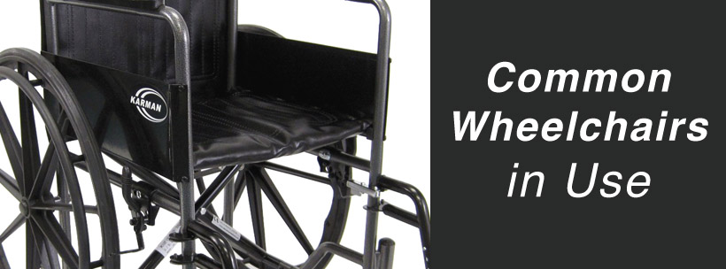 Common Wheelchairs in Use