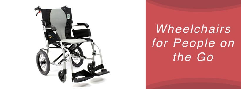 Wheelchairs for People on the Go