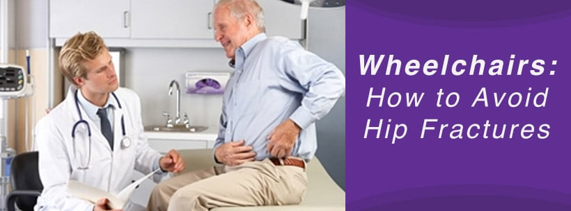 avoid hip fracture when using a wheelchair