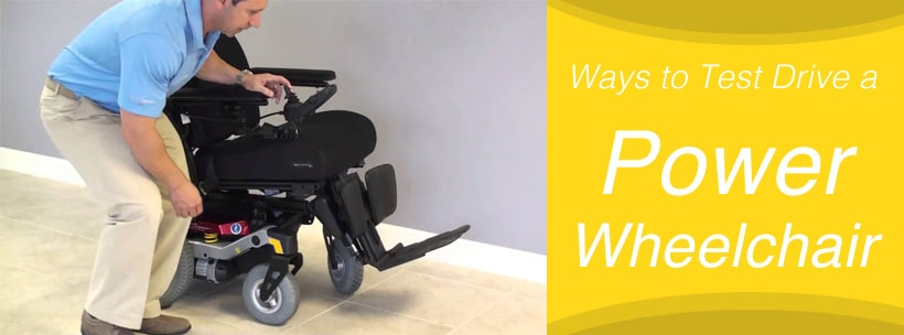 Ways to Test Drive a Power Wheelchair