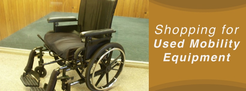 Shopping for Used Mobility Equipment