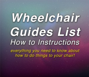 Wheelchair Guides List How to Instructions
