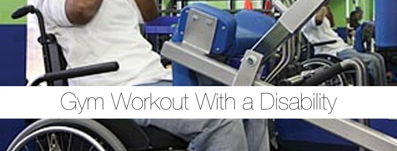 Gym Workout with a Disability